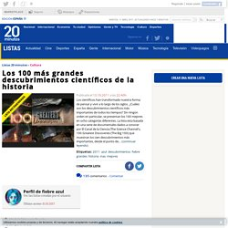 Ranking de * LOS 100 MÁS GRANDES DESCUBRIMIENTOS CIENTÍFICOS DE LA HISTORIA * - Listas en 20minutos.es