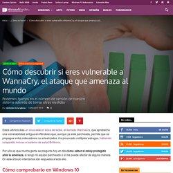 Cómo descubrir si eres vulnerable a WannaCry, el ataque que amenaza al mundo - Microsoft Insider