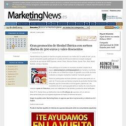 Gran promoción de Henkel Ibérica con sorteos diarios de 500 euros y vales descuentos