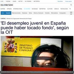 'El desempleo juvenil en España puede haber tocado fondo', según la OIT