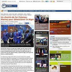 Un chemin de fer Cotonou-Niamey pour désenclaver le Niger