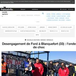 Desengagement de Ford à Blanquefort (33) : l'onde de choc