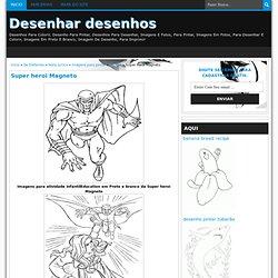 Desenhar desenhos: Super heroi Magneto