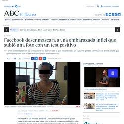 Facebook desenmascara a una embarazada infiel que subió una foto con un test positivo