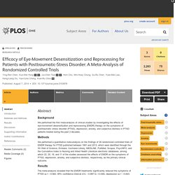 Efficacy of Eye-Movement Desensitization and Reprocessing for Patients with Posttraumatic-Stress Disorder: A Meta-Analysis of Randomized Controlled Trials