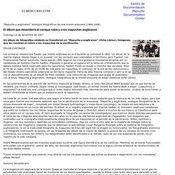 El álbum que desentierra al cacique rubio y a los mapuches anglicanos