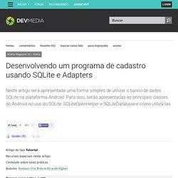 Desenvolvendo um programa de cadastro usando SQLite e Adapters