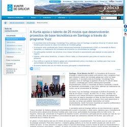A Xunta apoia o talento de 25 mozos que desenvolverán proxectos de base tecnolóxica en Santiago a través do programa Yuzz