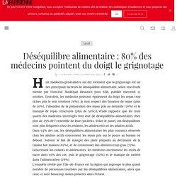 Déséquilibre alimentaire : 80% des médecins pointent du doigt le grignotage - La Parisienne