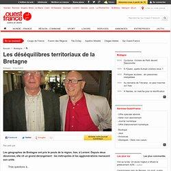 Les déséquilibres territoriaux de la Bretagne , Bretagne 19/04/2013