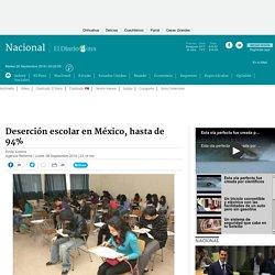 Deserción escolar en México, hasta de 94%
