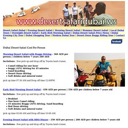 Dubai Desert Safari Cost Per Person, Price List of Desert Safari Dubai Tours Ticket