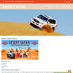 Desert Safari Promo Dubai Dh 55 I Book Now 050 2080 344 I Safari Deals