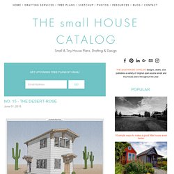No. 15 - The Desert-Rose — THE small HOUSE CATALOG