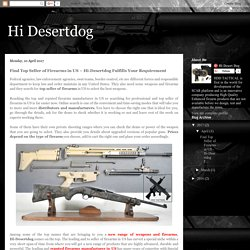 Hi Desertdog: Find Top Seller of Firearms in US – Hi-Desertdog Fulfills Your Requirement