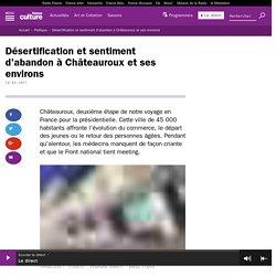 Désertification et sentiment d'abandon à Châteauroux et ses environs