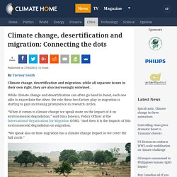 Climate change, desertification and migration: Connecting the dots