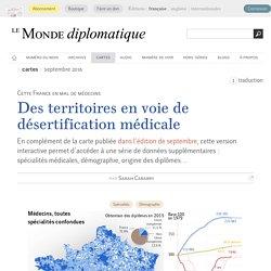 Des territoires en voie de désertification médicale, par Sarah Cabarry (Le Monde diplomatique, septembre 2016)