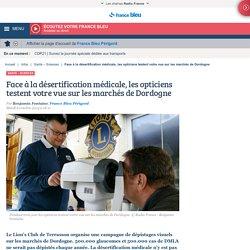 Face à la désertification médicale, les opticiens testent votre vue sur les marchés de Dordogne