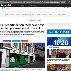 La désertification médicale pèse sur les pharmacies du Cantal - France 3 Auvergne