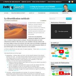 La désertification médicale - Zeblogsanté