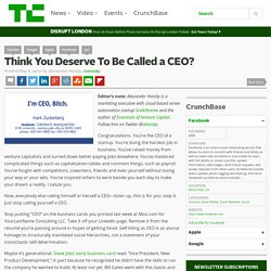 Think You Deserve To Be Called a CEO?