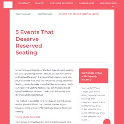 5 Events That Deserve Reserved Seating
