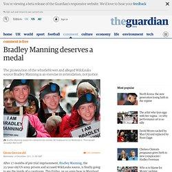 Bradley Manning deserves a medal | Glenn Greenwald