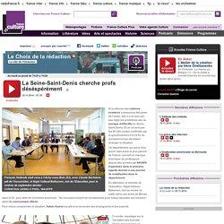 La Seine-Saint-Denis cherche profs déséspérément
