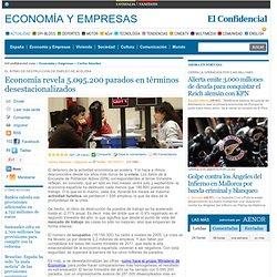 Economía revela 5.095.200 parados en términos desestacionalizados