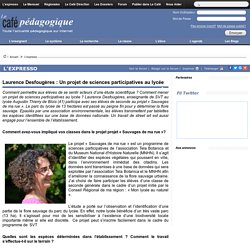 Laurence Desfougères : Un projet de sciences participatives au lycée