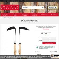 Désherbeur japonais DeWit - Botanique Editions