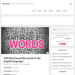 100 Most beautiful words in the English language*