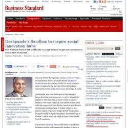 Deshpande's Sandbox to inspire social innovation hubs