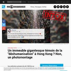 """Un immeuble gigantesque témoin de la """"déshumanisation"""" à Hong Kong? Non, un photomontage"""