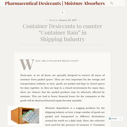 container desiccant packets supplier to Protects good