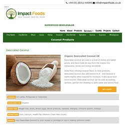 Health Benefits of Organic Desiccated Coconut