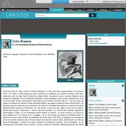 Didier Érasme en latin Desiderius Erasmus Roterodamus
