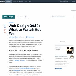 Web Design 2014: What to Watch Out For