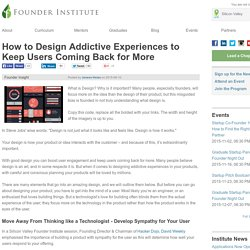 How to Design Addictive Experiences to Keep Users Coming Back for More