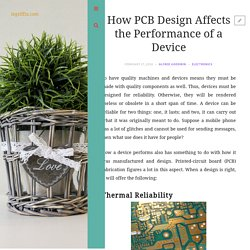 How PCB Design Affects the Performance of a Device