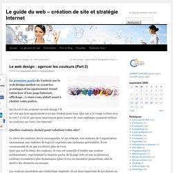 Le web design : agencer les couleurs. (Part 2)