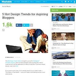 5 Hot Design Trends for Aspiring Bloggers