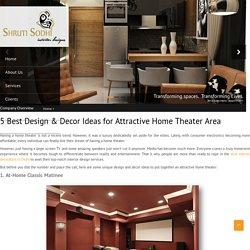 5 Best Design & Decor Ideas for Attractive Home Theater Area