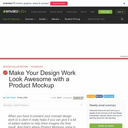 Make Your Design Work Look Awesome with a Product Mockup