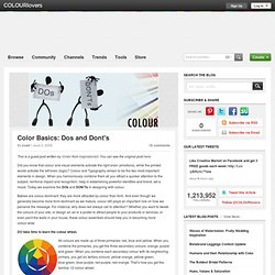 Color + Design Blog / Color Basics: Dos and Dont's by COLOURlovers