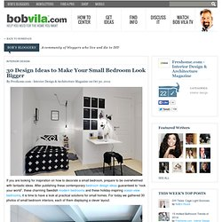 30 Design Ideas to Make Your Small Bedroom Look Bigger by Micle Mihai-Cristian