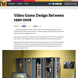 Video Game Design Between 1990-2008