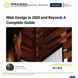 Web Design in 2020 and Beyond: A Complete Guide