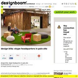 design blitz: skype headquarters in palo alto